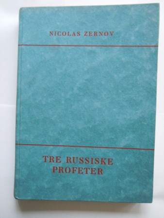 Tre russiske profeter (Nicolas Zernov)