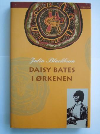 Daisy Bates i �rkenen (Julia Blackburn)