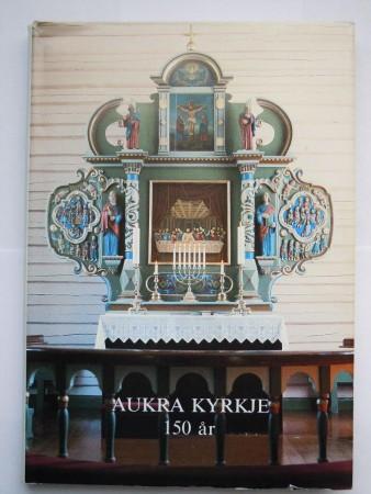Aukra kyrkje (Johan Julnes/Knut R�d red)