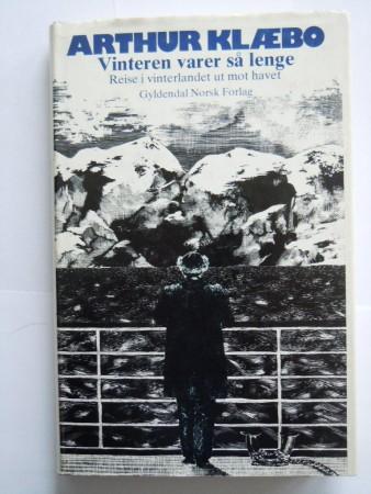 Vinteren varer s� lenge (Arthur Kl�bo)