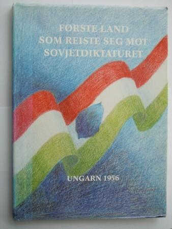 F�rste land som reiste seg mot Sovjetdiktaturet