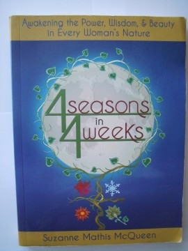 4seasons in 4weeks (Suzanne Mathis McQueen)