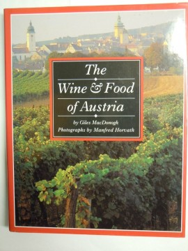 The Wine & Food of Austria (Giles MacDonogh)
