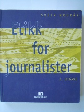 Etikk for journalister (Svein Brurås)