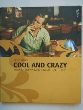 Cool and crazy (Peter Cowie)