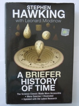 A briefer history of time (Stephen Hawking)