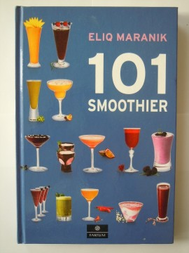 101 smoothier (Eliq Maranik)
