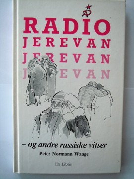 Radio Jerevan (Peter Normann Waage)