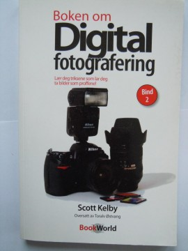 Boken om Digital fotografering (Scott Kelby)