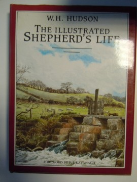 The Illustrated Shepherd´s Life (W H Hudson)