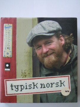 Typisk norsk (Petter Wilh. Schjerven red m fl)