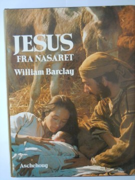 Jesus fra Nasaret (William Barclay)