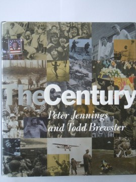 The Century (Peter Jennings and Todd Brewster)